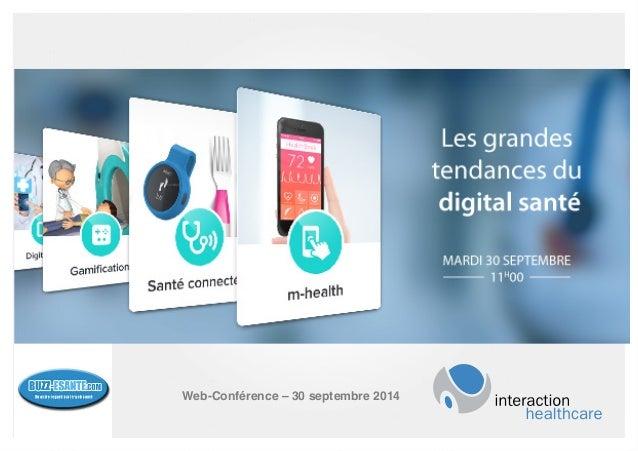 AGENDA  Nutrition à l'ère du digital,  Web-Conférence – 30 septembre 2014!