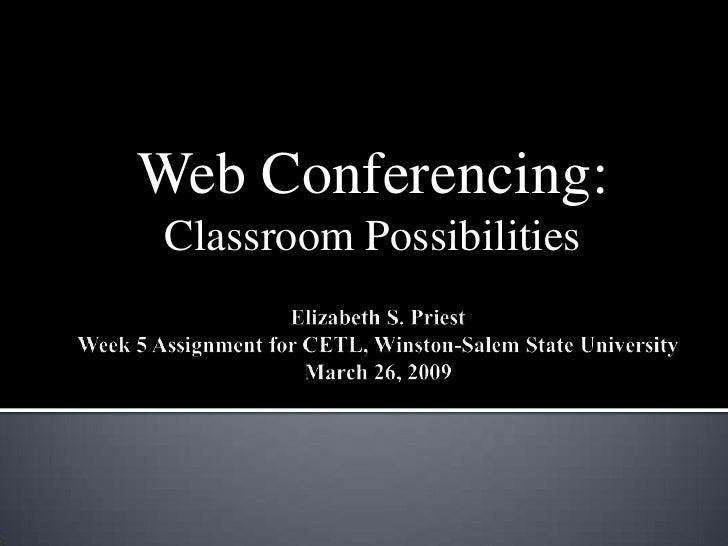 Web Conferencing: Classroom Possibilities