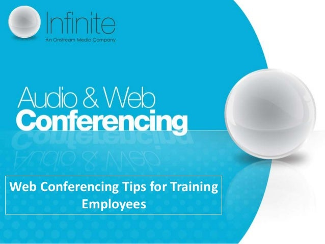 Web conferencing tips for training employees