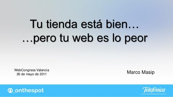 @_onthespot | Webcongress Valencia 2011