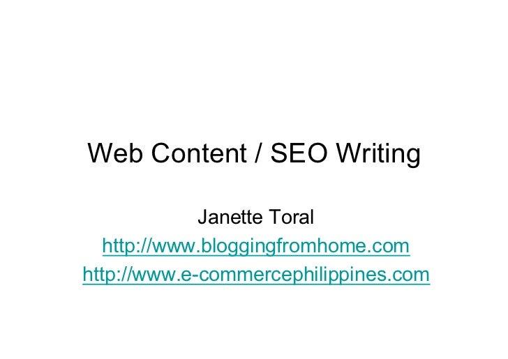 Web Content / SEO Writing               Janette Toral    http://www.bloggingfromhome.com http://www.e-commercephilippines....