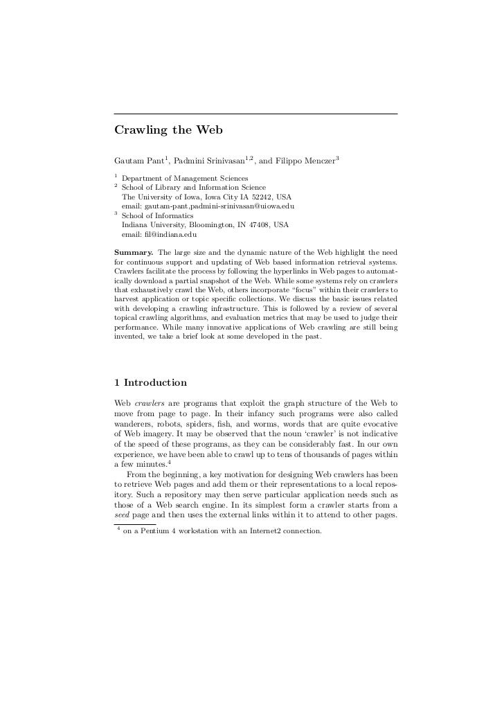 Crawling the WebGautam Pant1 , Padmini Srinivasan1,2 , and Filippo Menczer31    Department of Management Sciences2    Scho...