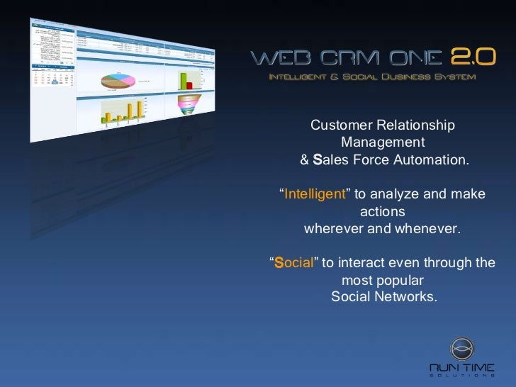 """Customer Relationship          Management    & Sales Force Automation. """"Intelligent"""" to analyze and make                ac..."""