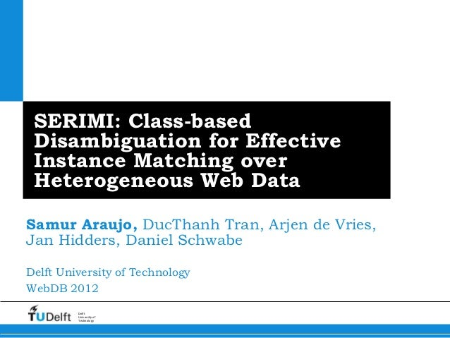 SERIMI: Class-based Disambiguation for Effective Instance Matching over Heterogeneous Web Data