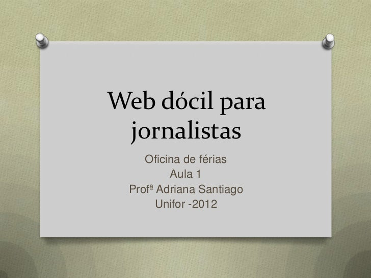 Web dócil para jornalistas