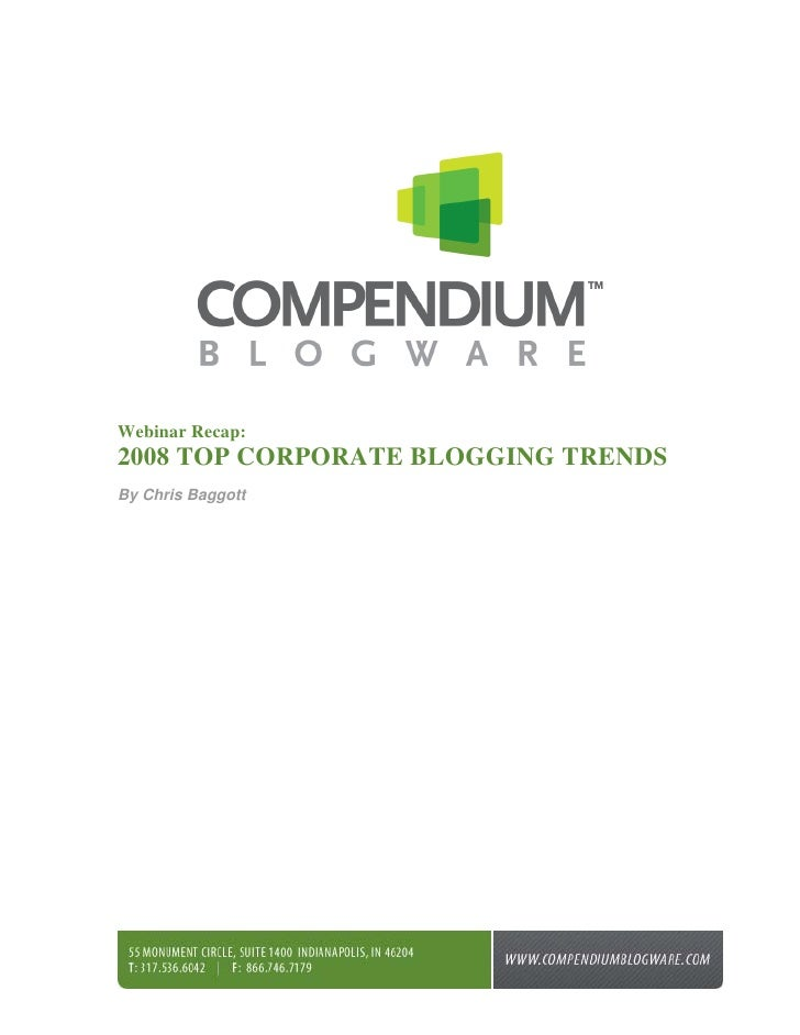 Webinar Recap: 2008 TOP CORPORATE BLOGGING TRENDS By Chris Baggott
