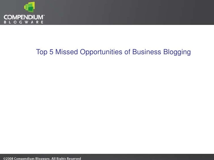 Top 5 Total Missed Opportunities of Business Blogging