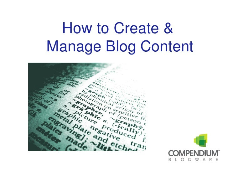 How to Create and Manage Blog Content