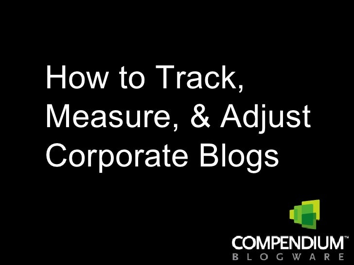 How to Track, Measure, and Adjust Blogging