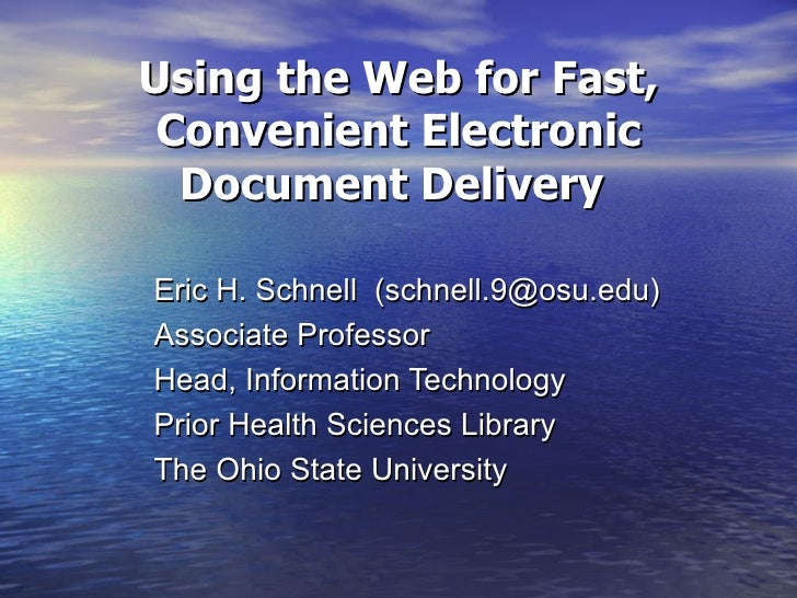 Using the Web for Fast, Convenient Electronic Document Delivery