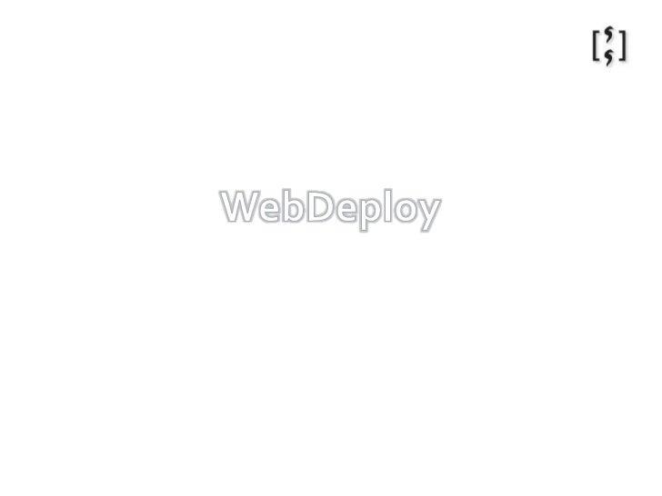WebDeploy<br />