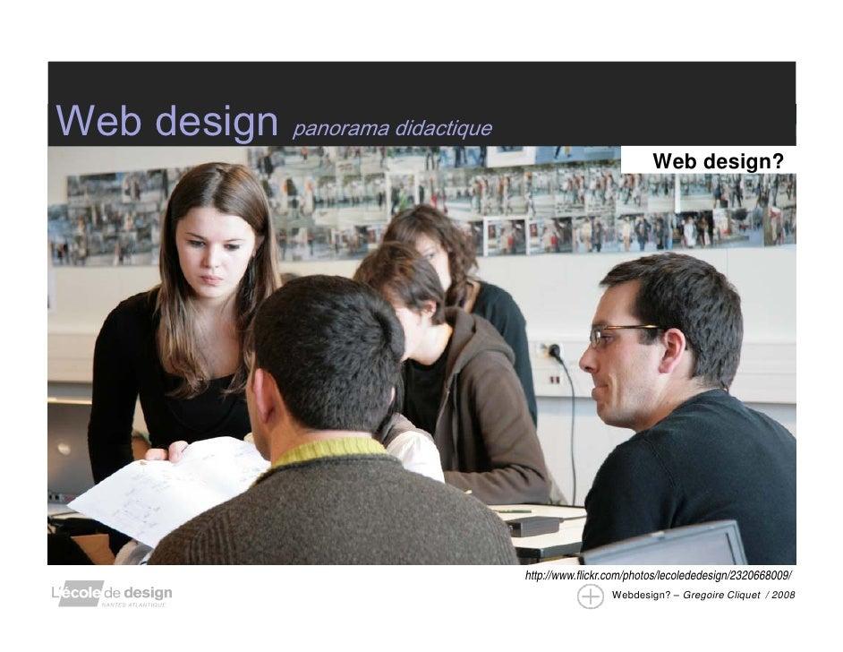 Web design panorama didactique                                                            Web design?                     ...