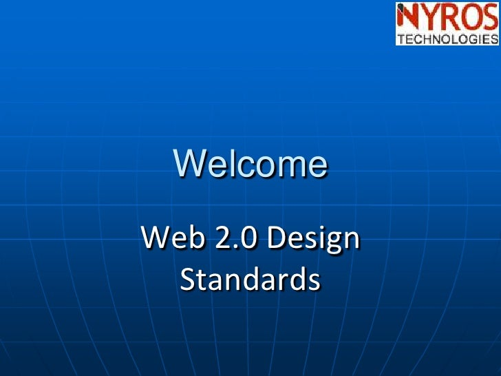 Welcome Web 2.0 Design   Standards