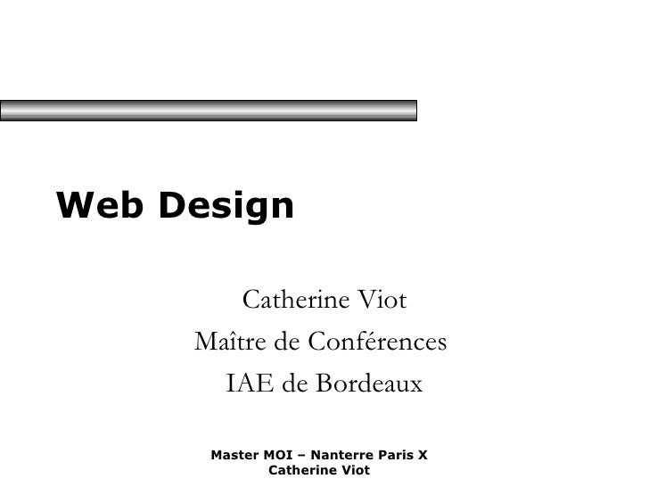 Web Design Catherine Viot Maître de Conférences  IAE de Bordeaux