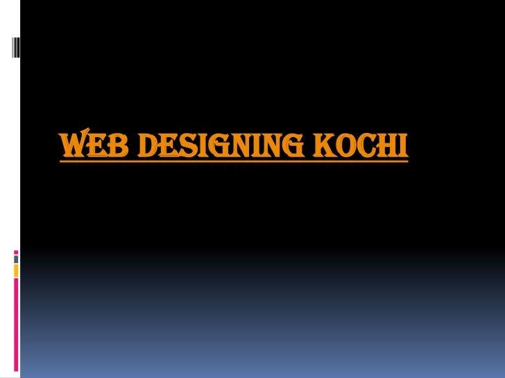 WEB DESIGNING KOCHI