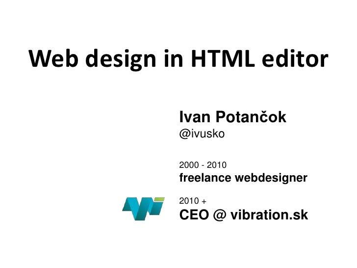 Web design in html editor