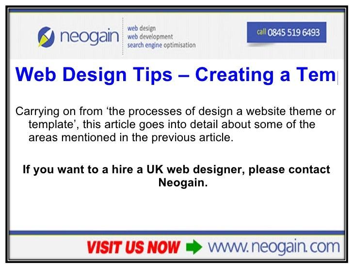 <ul><li>Web Design Tips – Creating a Template </li></ul><ul><li>Carrying on from 'the processes of design a website theme ...