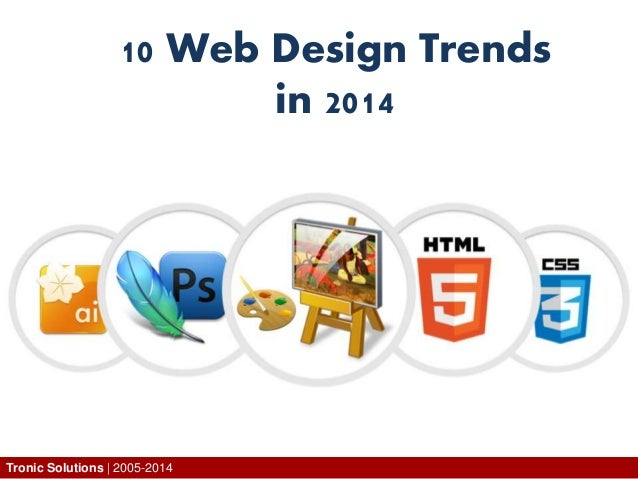10 Web Design Trends in 2014 Tronic Solutions   2005-2014