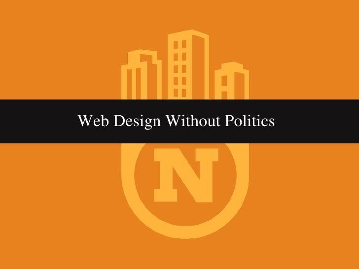 Web Design Without Politics at EdUI 2009