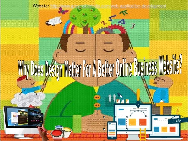 Why Does Design Matter For A Better Online Business Website?