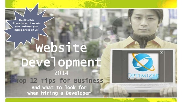 Mention this Presentation. If we win your business, your mobile site is on us!  Website Development 2014 Top 12 Tips for B...