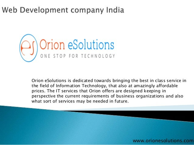 Orion eSolutions is dedicated towards bringing the best in class service in the field of Information Technology, that also...