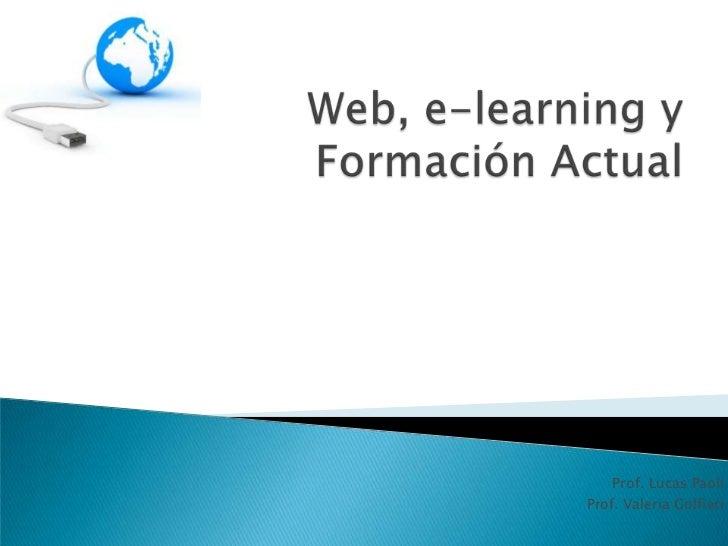 Web, e learning y formación actual
