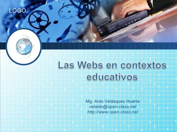 Mg. Aldo Velásquez Huerta [email_address] http://www.open-class.net