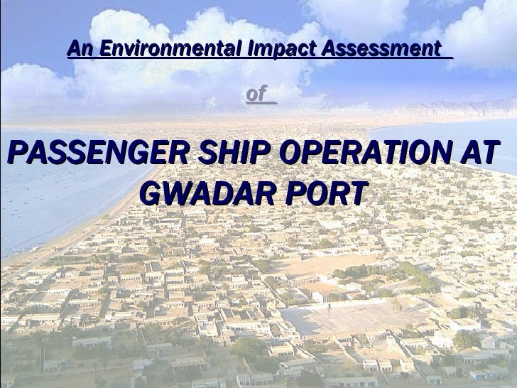 Environmental Impact Assessment - Gwadar Port Passenger Ship Operation