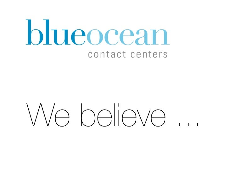 We believe ...