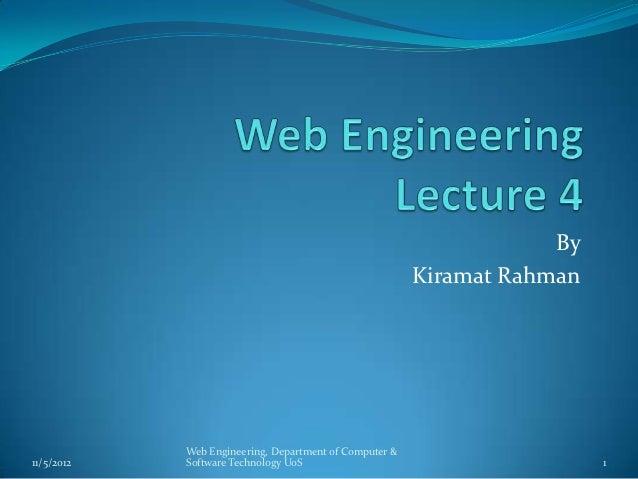 By                                                        Kiramat Rahman            Web Engineering, Department of Compute...