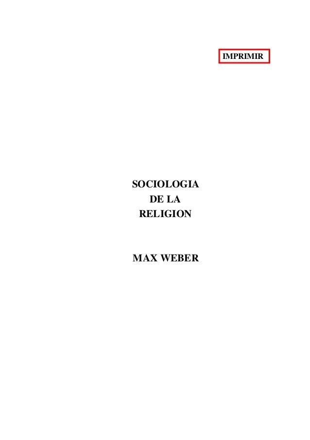 IMPRIMIR SOCIOLOGIA DE LA RELIGION MAX WEBER