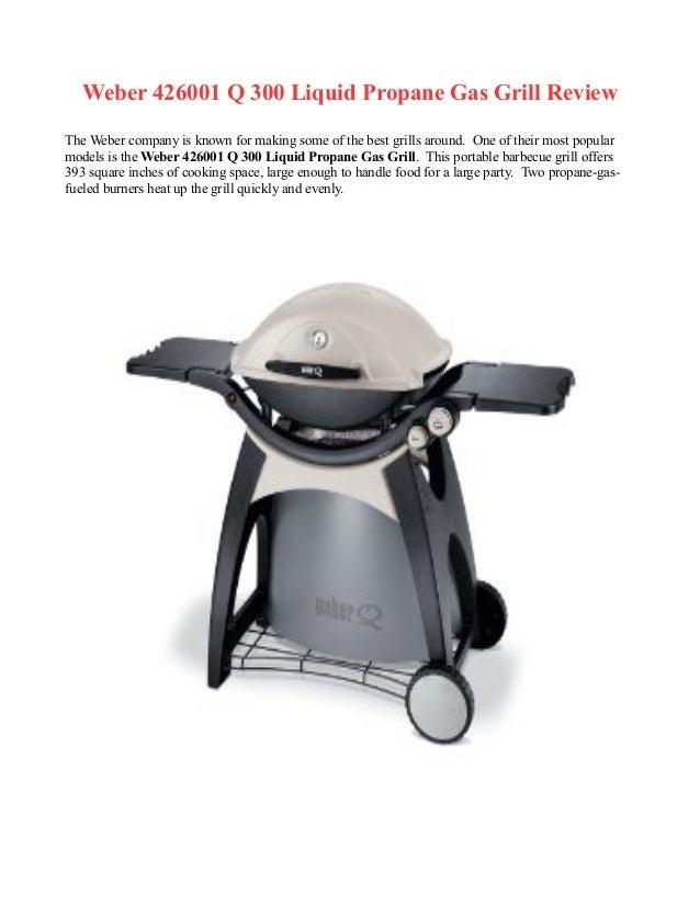 Weber 426001 Q 300 Liquid Propane Gas Grill Review