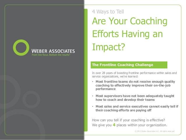 How_Impactful_is_Your_Coaching_WeberAssociates_January_2013