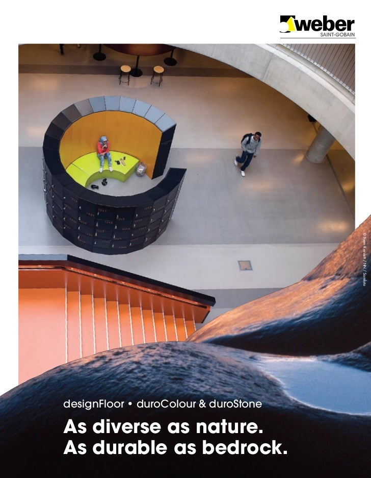 © Bjørn R ørslett / NN / SamfotodesignFloor • duroColour & duroStoneAs diverse as nature.As durable as bedrock.