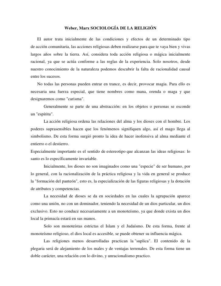 Weber, Marx SOCIOLOGÍA DE LA RELIGIÓN<br />El autor trata inicialmente de las condiciones y efectos de un determinado tipo...