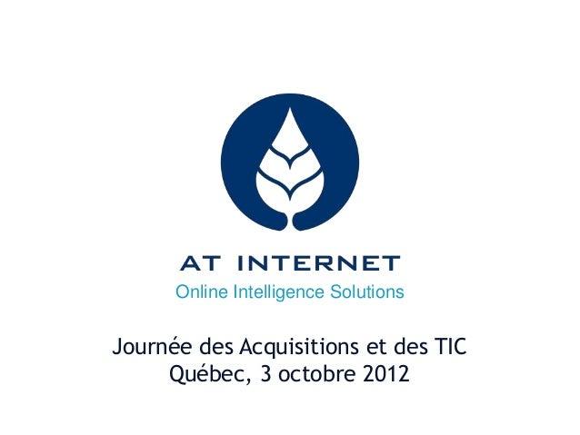 Online Intelligence Solutions Journée des Acquisitions et des TIC Québec, 3 octobre 2012