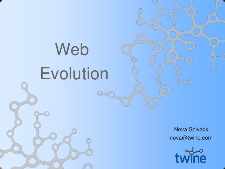 Web Evolution   Nova Spivack   Twine