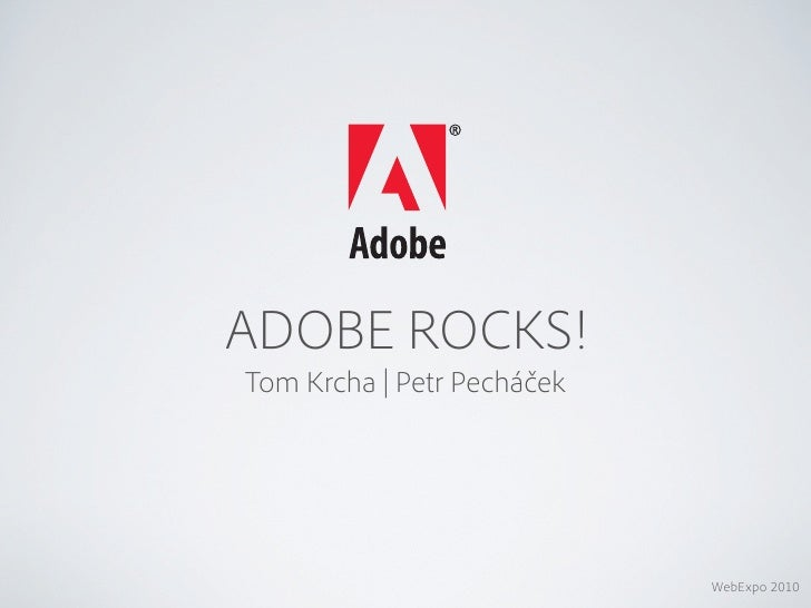 Tom Krcha & Petr Pecháček: Adobe rocks! Flash a HTML5