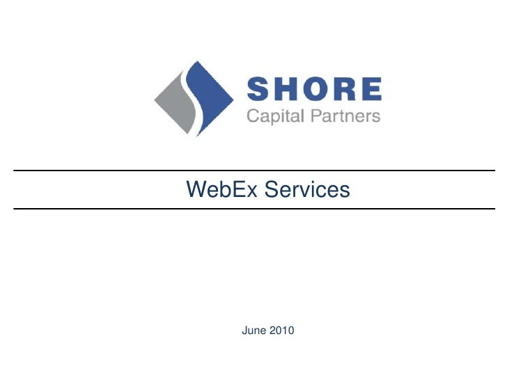 WebEx Services<br />June 2010<br />