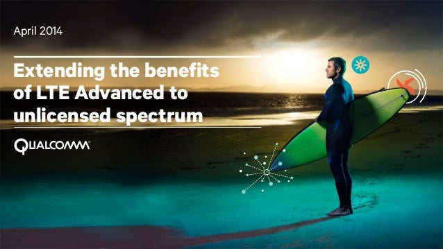 Extending the benefits of LTE Advanced to unlicensed spectrum