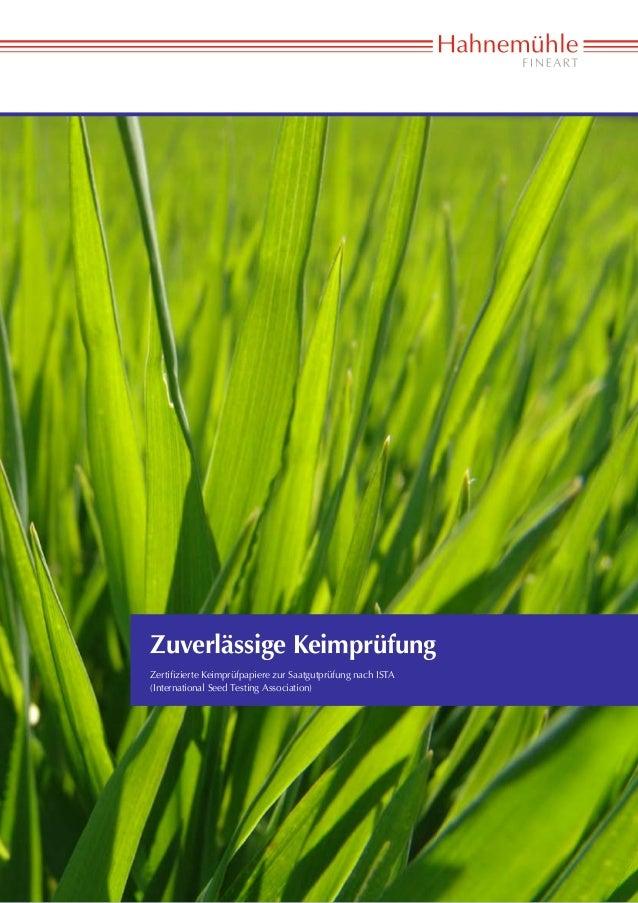 Zuverlässige KeimprüfungZertifizierte Keimprüfpapiere zur Saatgutprüfung nach ISTA(International Seed Testing Association)...