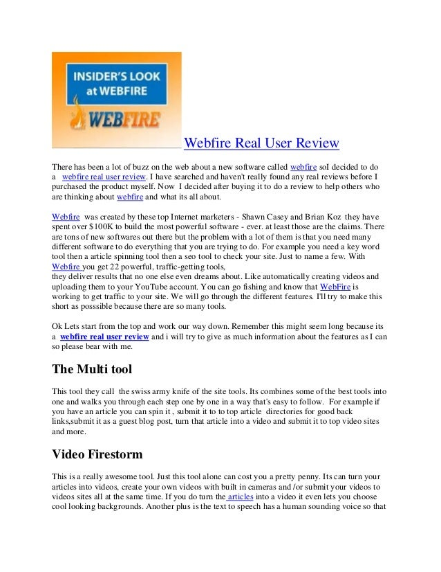 Webfire Real User Review There has been a lot of buzz on the web about a new software called webfire soI decided to do a w...