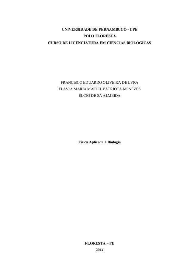 UNIVERSIDADE DE PERNAMBUCO - UPE  POLO FLORESTA  CURSO DE LICENCIATURA EM CIÊNCIAS BIOLÓGICAS  FRANCISCO EDUARDO OLIVEIRA ...