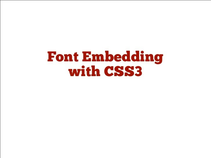 Font Embedding With CSS3