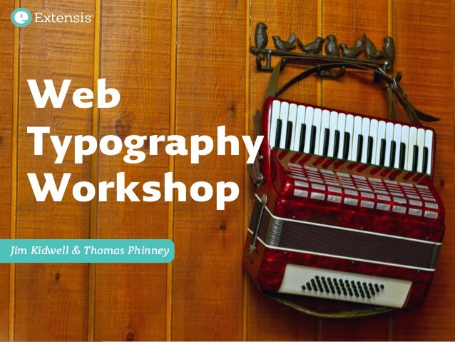 Extensis Web Typography Workshop | WebVisions Portland