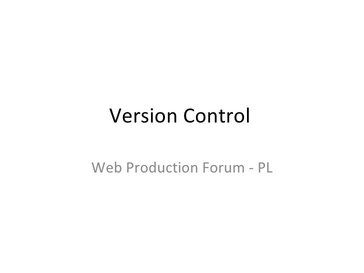 Version Control Web Production Forum - PL