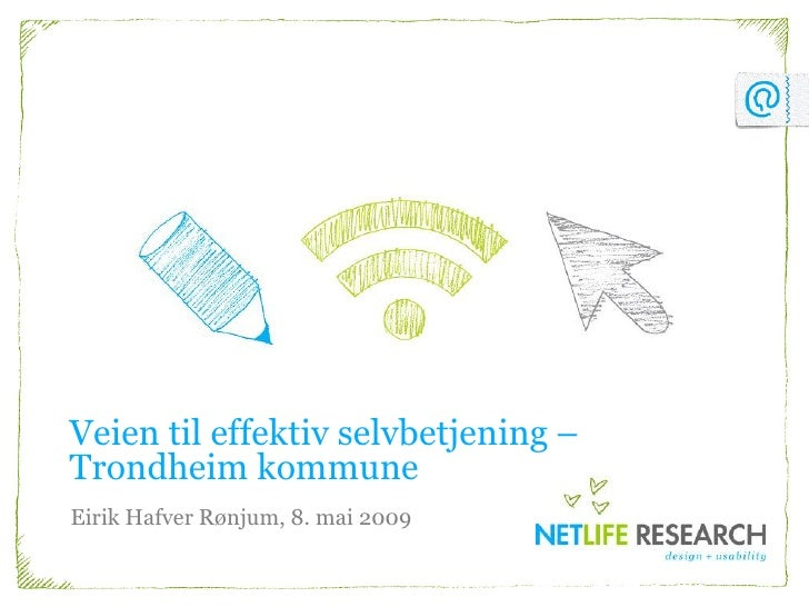 Veien til effektiv selvbetjening - Eirik Hafver Rønjum