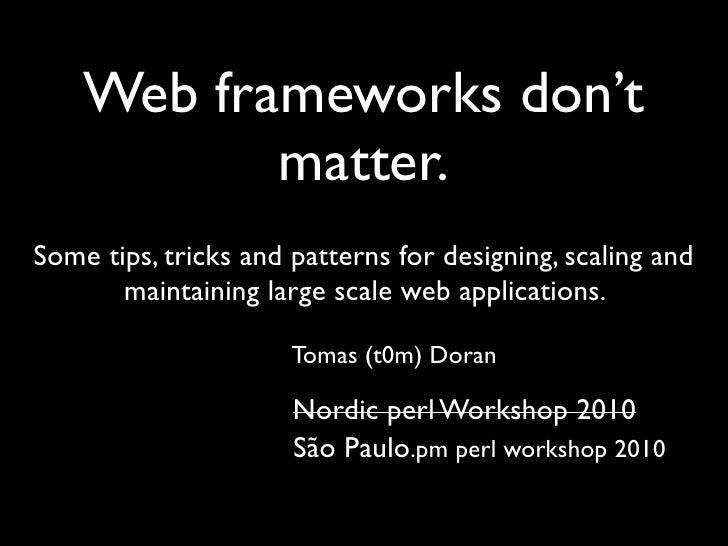 Web frameworks don't matter