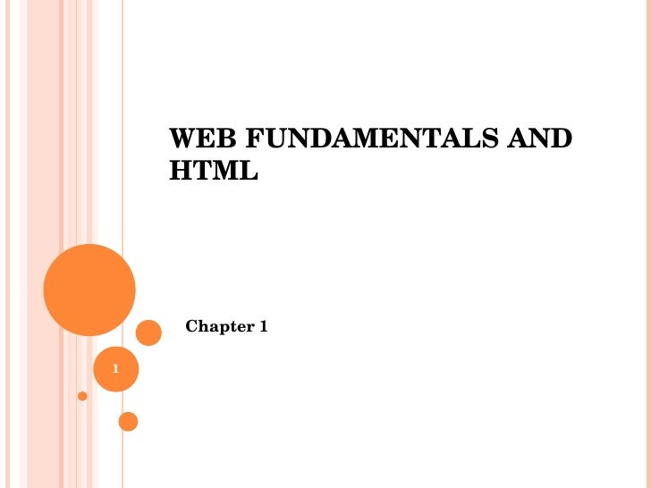 Web Fundamentals And Html Chapter 1
